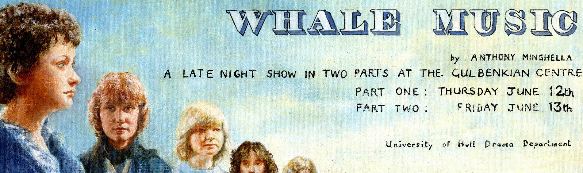 Painted advert advert for Whale Music, first performed at the University in June 1980